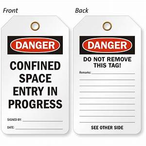 Confined Space Entry In Progress OSHA Danger Tag, SKU: TG-0678