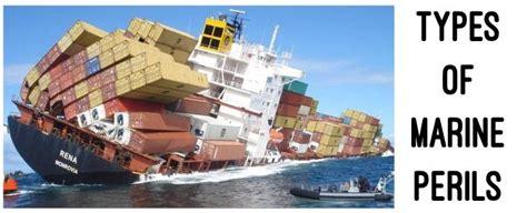 Different Types Of Marine Perils In Marine Insurance
