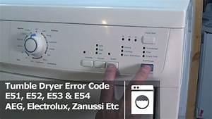 Tumble Dryer Error Code E51  E52  E53  U0026 E54 Electrolux