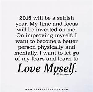 2015 will be a ... Selfish Time Quotes
