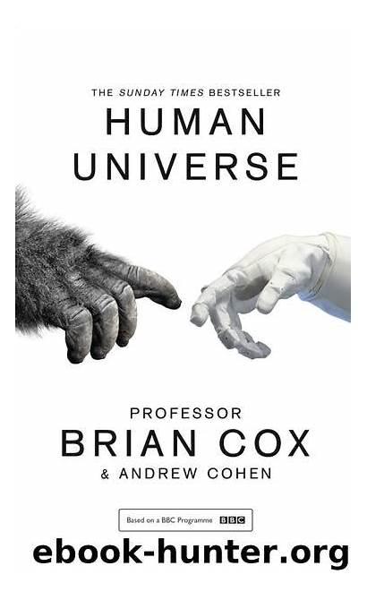 Universe Human Cox Brian Cohen Andrew Professor