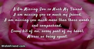 I, Am, Missing, You, So, Much, My, Friend, Missing, You, Friend, Poem