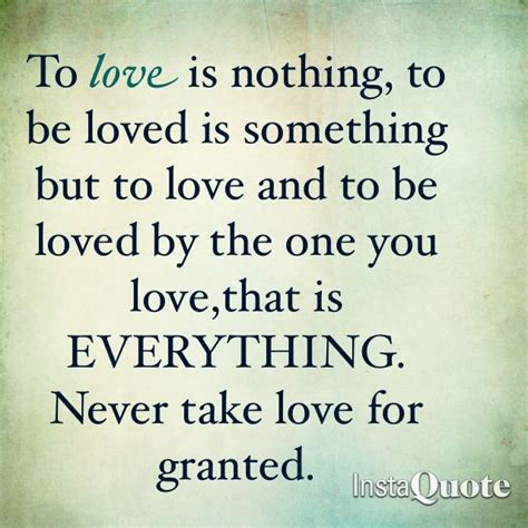Do Not Take Love For Granted Quotes