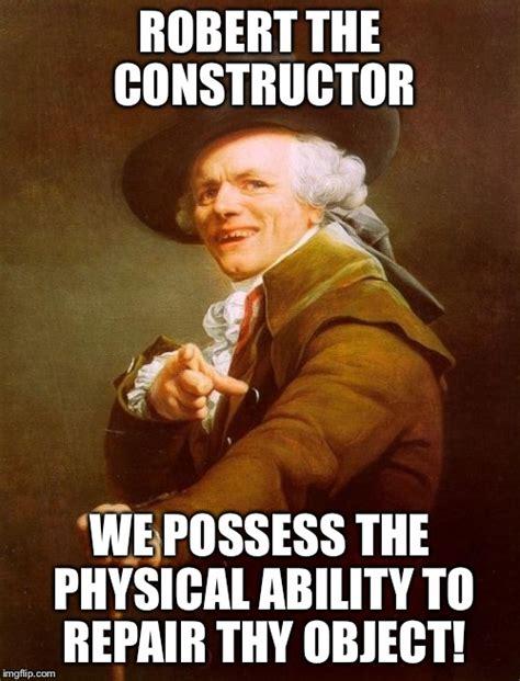 Meme Builder Online - joseph ducreux bob the builder imgflip
