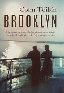 Just read this. The blurb says it best: Brooklyn is a ...