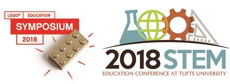 Tufts Stem Education Conference 2018  Bringing People Together To Further Improve Stem Education