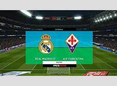 PES 2018 Real Madrid vs Fiorentina Santiago Bernabeu
