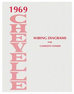1969 69 Chevelle   Ss Wiring Diagram Manual