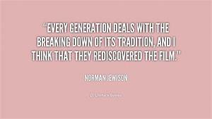 Quotes Breaking... Break With Tradition Quotes