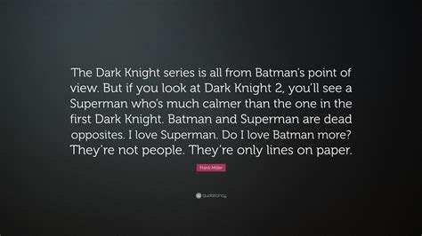 frank miller quote  dark knight series