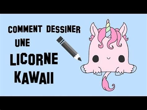 comment dessiner une licorne kawaii youtube pinteres