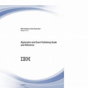 Db2 10 1 Luw Replication And Event Publishing Guide And