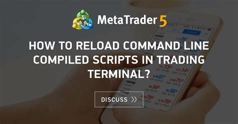 reload command  compiled scripts  trading