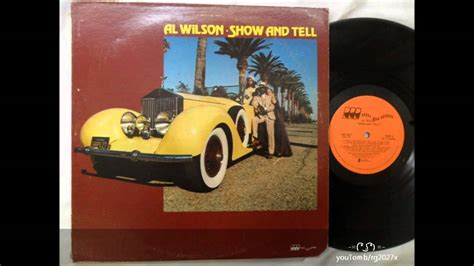 Wilson Show by Al Wilson Show And Tell Vinyl Lp ᴴᴰ