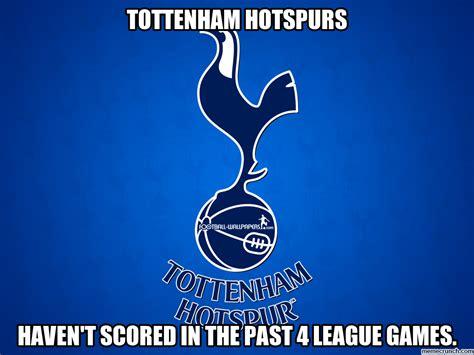Tottenham Memes - tottenham hotspurs