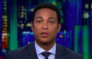Don Lemon Blames Trump for CNN Death Threats: Addresses ...