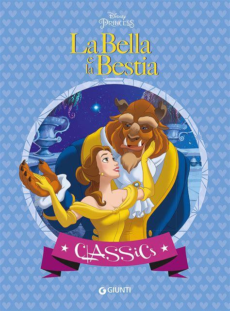 La E La Bestia Walt Disney Libro La E La Bestia Di Walt Disney