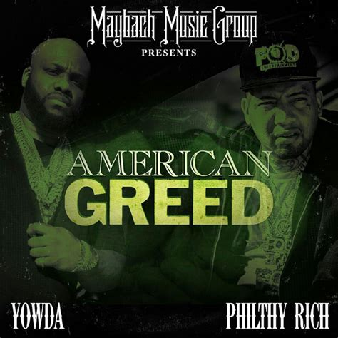 American Greed Album By Yowda, Philthy Rich