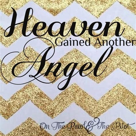 Heaven Gained An Angel Quotes
