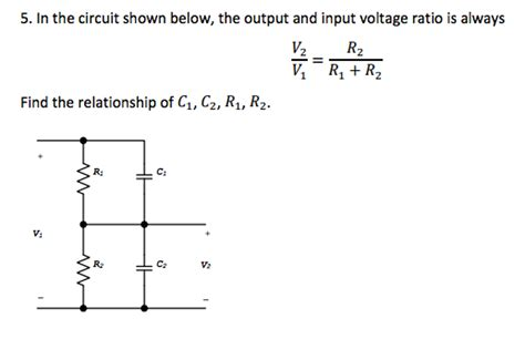 Solved The Circuit Shown Below Output Input