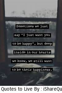 I Just Want To Be Happy Again Quotes Ialoveniinfo