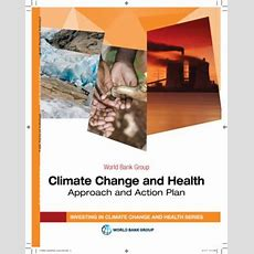 World Bank Group Approach And Action Plan For Climate Change And Health