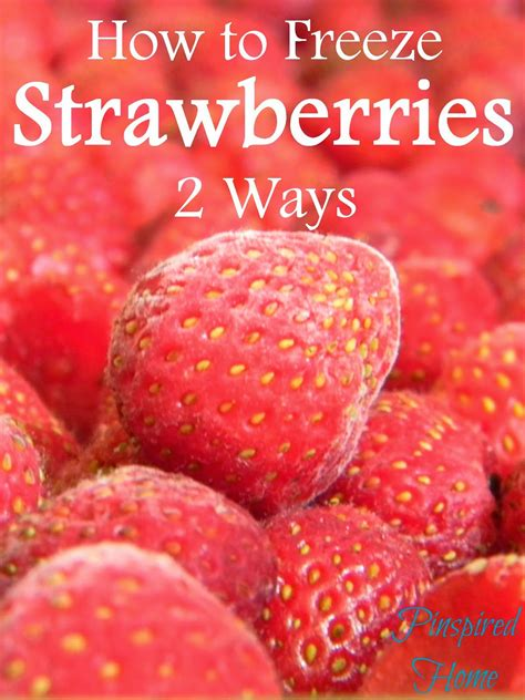how to freeze strawberries pinspired home how to freeze strawberries two ways