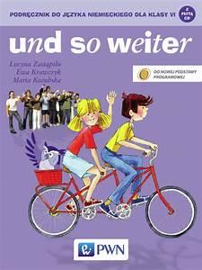 So Und So : und so weiter podr cznik do j zyka niemieckiego dla klasy vi und so weiter j zyk niemiecki ~ Orissabook.com Haus und Dekorationen