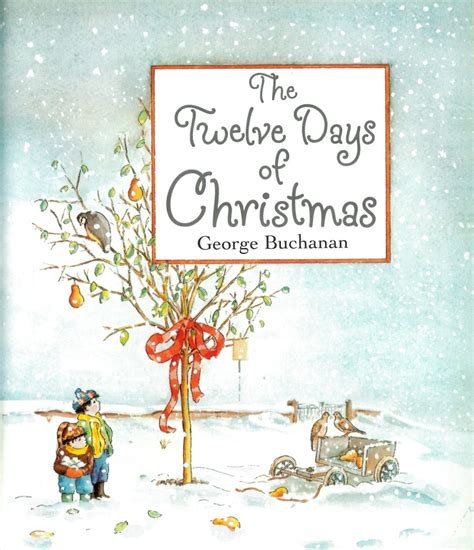 The Twelve Days Of Christmas By George Buchanan Tygertale