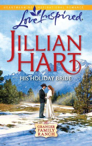 Darcy Family Holidays 2 Book Series by Granger Family Ranch Book Series By Jillian Hart