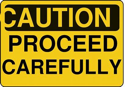 Caution Proceed Clipart Carefully Clip Signs Barricade
