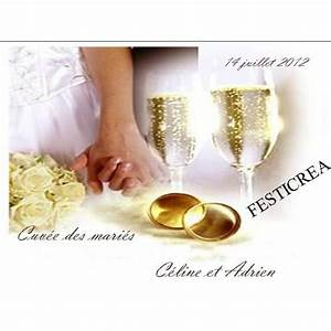 Etiquette Champagne Mariage : etiquette bouteille champagne mariage ~ Teatrodelosmanantiales.com Idées de Décoration