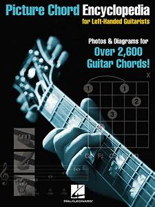 Picture Chord Encyclopedia For Left-handed Guitarists Sheet Music By Various