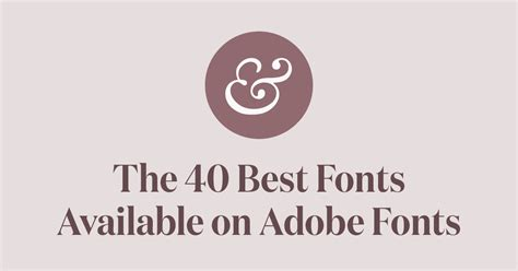 The 40 Best Fonts On Adobe Fonts (typekit) For 2019 · Typewolf