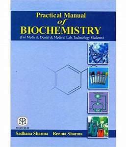 Practical Manual Of Biochemistry  For Medical  Dental  U0026 Medical Lab  Technology Students