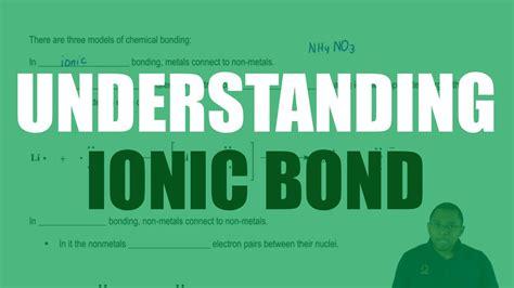 Understanding an Ionic Bond - YouTube