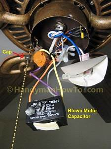 Fix A Blown Ceiling Fan Capacitor