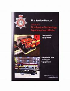 Fire Service Manual Volume 1 Fire Service Technical
