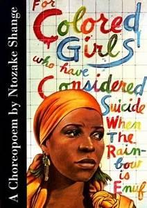 Flashback Friday  Ntozake Shange U0026 39 S  U0026 39 For Colored Girls