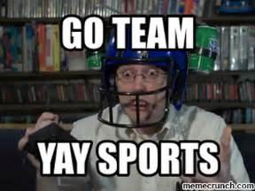 Go Sports Meme - go team yay sports