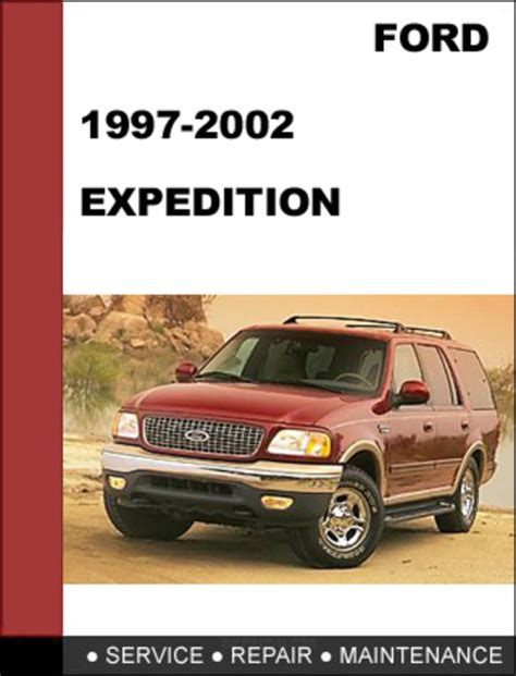 manual repair free 2000 ford excursion navigation system ford expedition 1997 to 2002 factory workshop service repair manual