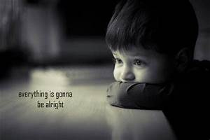 Everything Is Going To Be Okay Quotes. QuotesGram