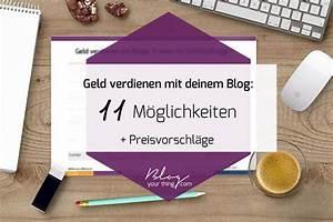 Mit Hobby Geld Verdienen : geld verdienen mit blogs 11 ideen f r hobby blogger preisvorschl ge melis pinnwand ~ Orissabook.com Haus und Dekorationen