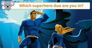 Which, Superhero, Duo, Are, You, And, Your, Best, Friend