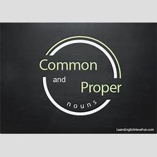 All About Proper And Common Nouns