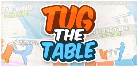 Tug The Table Free Android Games 365 Free Android