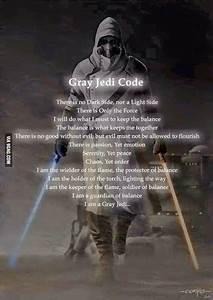 The Grey Jedi Code. | Uplifting | Pinterest | Jedi code ...