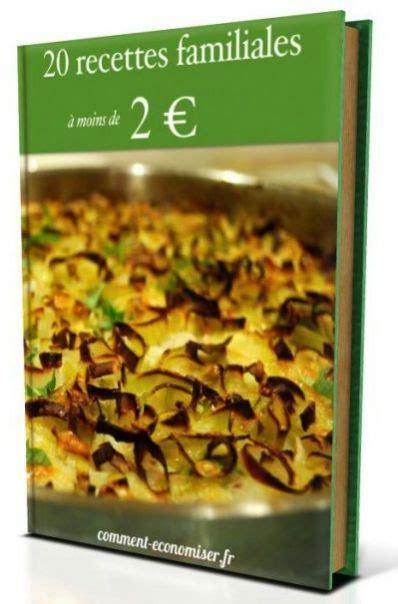 livre de recettes de cuisine gratuite livre de cuisine gratuit quot 20 recettes familiales à moins