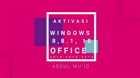 Cara mudah aktivasi microsoft office 2010 permanen secara offline tanpa membutuhkan product key. Cara Aktivasi Windows 8,8 1,10 dan Office 2010,2013,2016 - YouTube