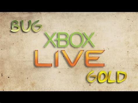 bug xbox  gold xbox xbox  youtube